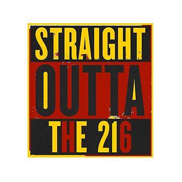Straight Outta The 216 by JoeRogoff