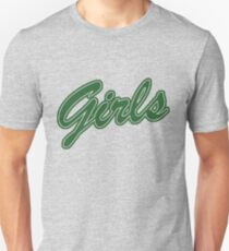 Girls (Green) Unisex T-Shirt