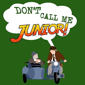 Don't Call Me Junior! by dodadue89