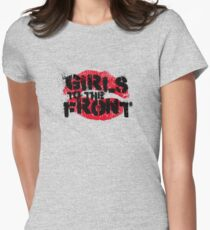 Girls to the Front Womens Fitted T-Shirt