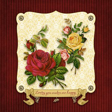 Loving You Makes Me Happy Elegant Roses Damask by beverlyclaire