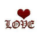 Love Heart Old English Classic Lettering Red Gold by Beverly Claire Kaiya