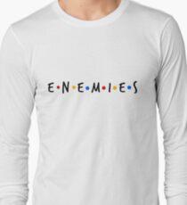 Friends - Enemies Long Sleeve T-Shirt