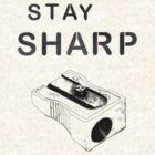 stay sharp by soulexperience