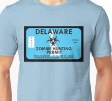 Zombie Hunting Permit - DELAWARE Unisex T-Shirt