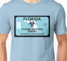 Zombie Hunting Permit - FLORIDA Unisex T-Shirt