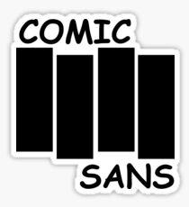 Black Flag Comic Sans Sticker