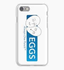 Eggs - Always One Punch iPhone Case/Skin