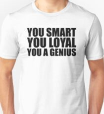 DJ Khaled Words Of Wisdom (You Smart, You Loyal, You a Genius) Unisex T-Shirt