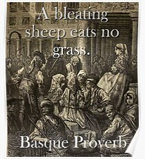 A Bleating Sheep Eats - Basque Proverb Poster