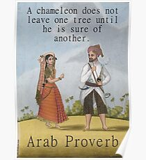 A Chameleon Does Not Leave - Arab Proverb Poster