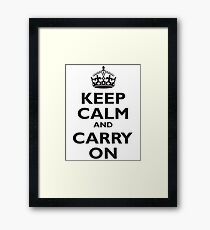 KEEP CALM, & CARRY ON, BE BRITISH, BLIGHTY, UK, WWII, PROPAGANDA, IN BLACK Framed Print