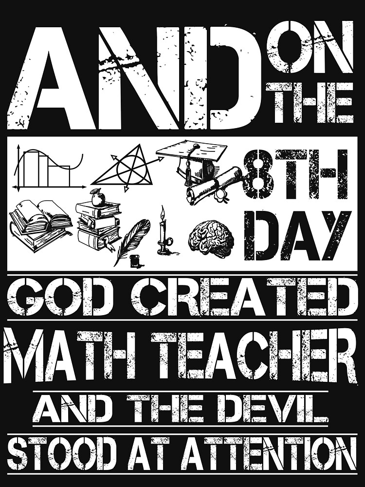 GOD CREATED MATH TEACHER\