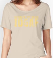 IDGAF Women's Relaxed Fit T-Shirt