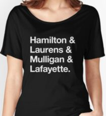 Helvetica Hamilton and Laurens and Mulligan and Lafayette (White on Black) Women's Relaxed Fit T-Shirt