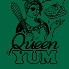 Queen of Yum by wytrab8