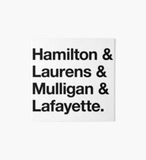 Helvetica Hamilton and Laurens and Mulligan and Lafayette (Black on White) Art Board