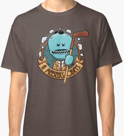 A Meeseeks Obeys Classic T-Shirt