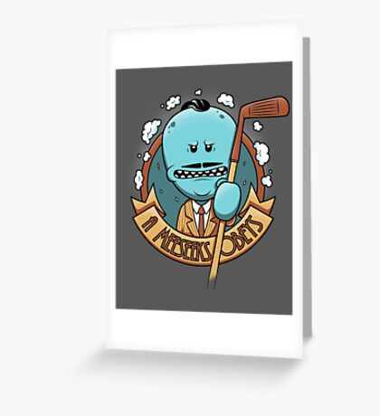 A Meeseeks Obeys Greeting Card