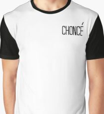 'chonce' Graphic T-Shirt