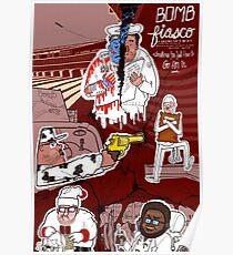 Bomb Fiasco Poster