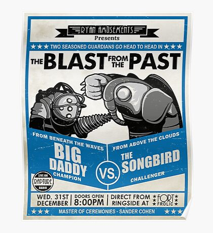 The Blast from the Past - Big Daddy vs Songbird Poster