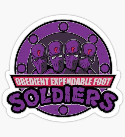 Obedient and Expendable Sticker