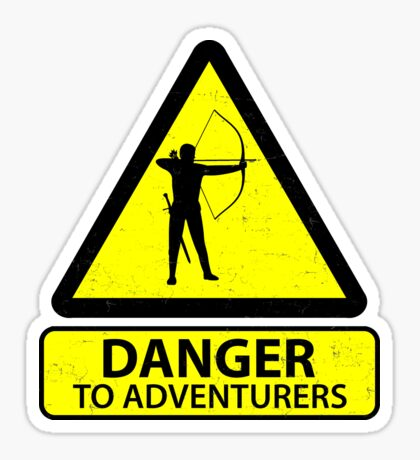 Danger to Adventurers Sticker