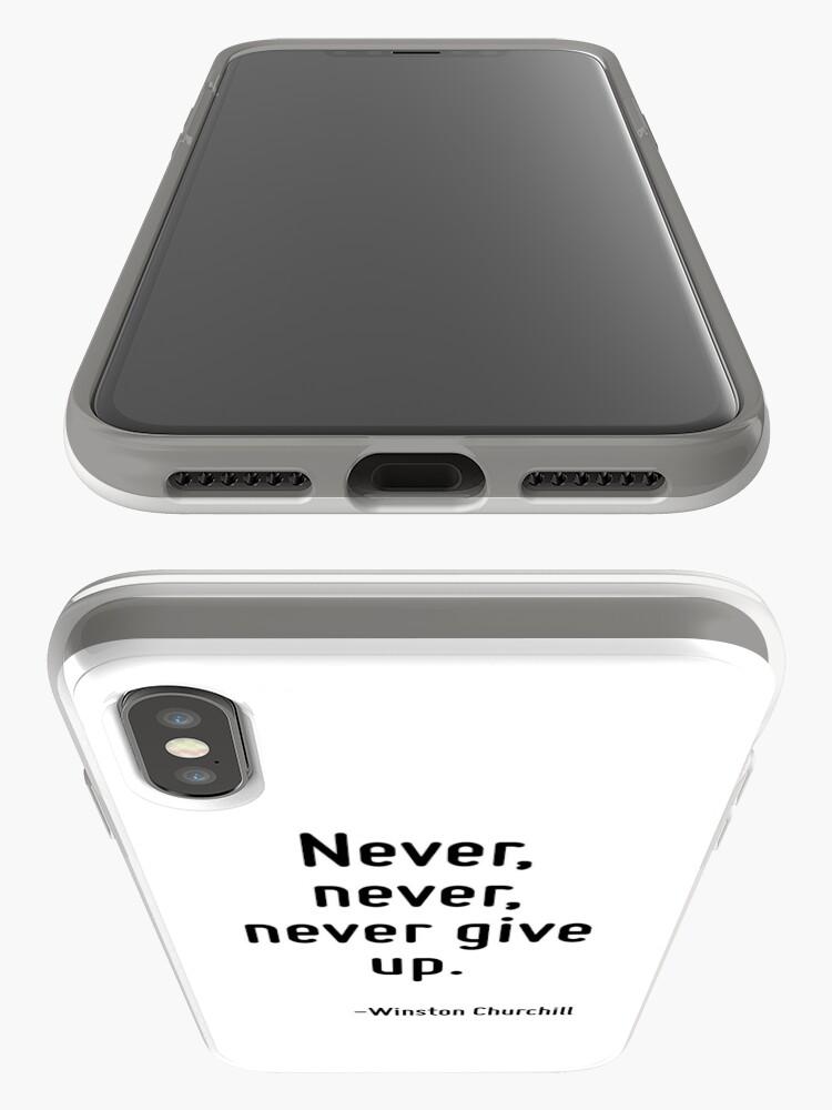 Alternative Ansicht von Gib nie, nie, nie auf. iPhone-Hülle & Cover