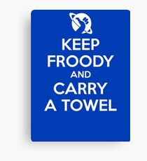Keep Froody and Carry a Towel Canvas Print