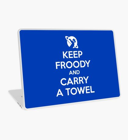 Keep Froody and Carry a Towel Laptop Skin