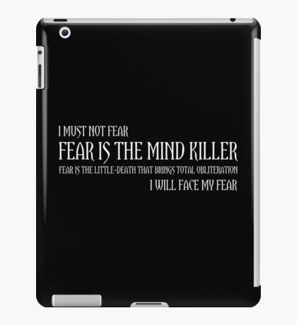 The Litany Against Fear iPad Case/Skin