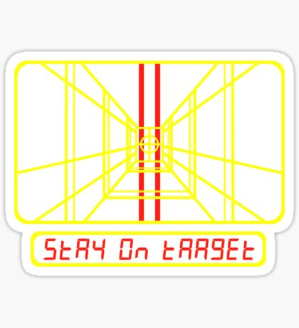 Stay on Target Sticker