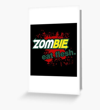 Zombie - Eat Flesh Greeting Card