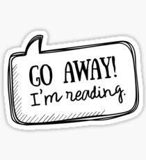 Geh weg! ich lese Sticker