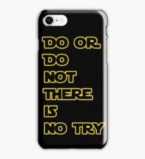 Yoda Quote Star Wars  iPhone Case/Skin