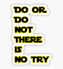Yoda Quote Star Wars  Sticker