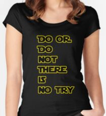 Yoda Quote Star Wars  Women's Fitted Scoop T-Shirt