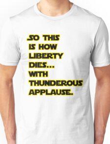 Padme Amidala Quote Star Wars Unisex T-Shirt