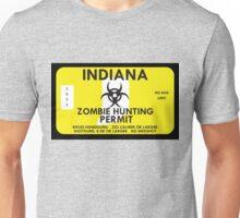 Zombie Hunting Permit - INDIANA Unisex T-Shirt