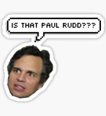 "Mark Ruffalo ""is that Paul Rudd?""  Sticker"