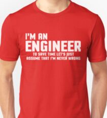 I'm An Engineer Funny Quote T-Shirt