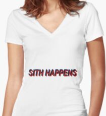 Star Wars Episode 7 Inspired ' Sith Happens ' Sh*t Happens Parody Women's Fitted V-Neck T-Shirt