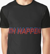 Star Wars Episode 7 Inspired ' Sith Happens ' Sh*t Happens Parody Graphic T-Shirt