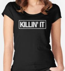KILLIN' IT - Alternate Women's Fitted Scoop T-Shirt