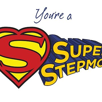 SUPER STEPMOM! by stepmomgifts