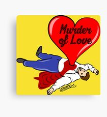 Murder of Love Canvas Print