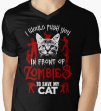 I Would Push You In Front Of Zombies To Save My Cat T Shirt , Hoodies , Mugs & More Men's V-Neck T-Shirt