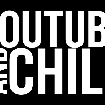 YouTube & Chill by ohitsonlyalice