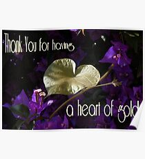 Thankyou For Having A Heart Of Gold Greeting  Poster